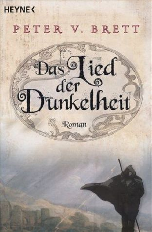 Das Lied der Dunkelheit (Demon Cycle, #1)