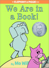 We are in a Book! by Mo Willems
