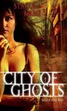 City of Ghosts (Downside Ghosts #3)