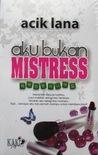 Aku Bukan Mistress