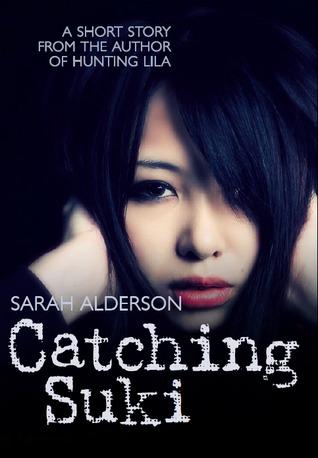 Catching Suki (Lila, #0.5)