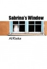 Sabrina's Window by Al Riske