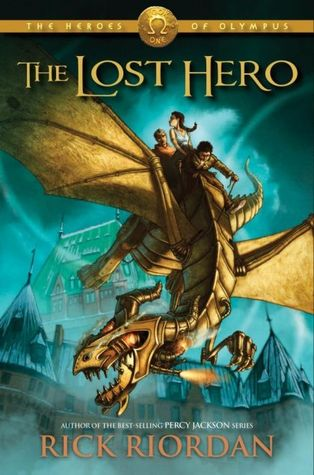 The Lost Hero (The Heroes of Olympus, #1)