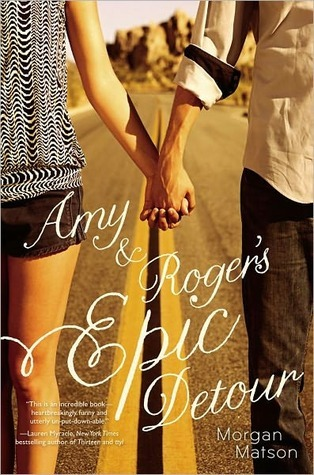 Review: Amy and Roger's Epic Detour by Morgan Matson