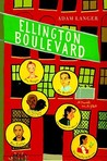 Ellington Boulevard by Adam Langer