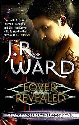 Lover Revealed (Black Dagger Brotherhood, #4)