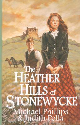 The Heather Hills of Stonewycke (Stonewycke Trilogy #1)