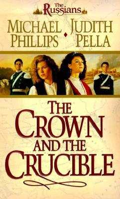 The Crown And The Crucible (The Russians #1)