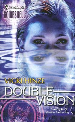 Double Vision (Silhouette Bombshell, #45)
