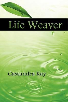 Life Weaver