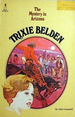 The Mystery in Arizona (Trixie Belden, #6)
