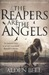 The Reapers are the Angels (Paperback)