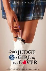Don't Judge a Girl by Her Cover (Gallagher Girls, #3)