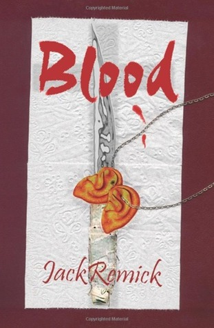 Blood by Jack Remick