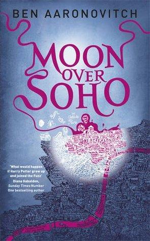 Moon Over Soho (Peter Grant, #2)