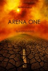 Arena One (The Survival Trilogy, #1)