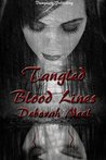 Tangled Blood Lines (Tangled Leguacy, #1)