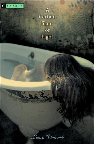 Book Review – A Certain Slant of Light (Light #1) by Laura Whitcomb