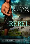 The Rebel (Highlander Trilogy, #0.5)