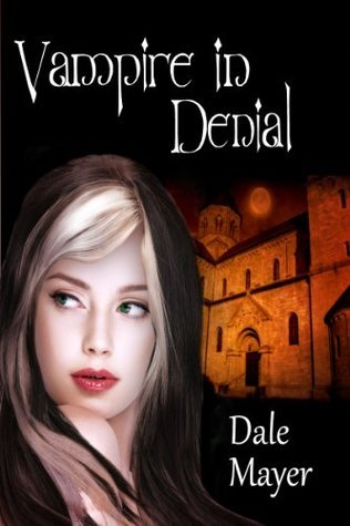 Vampire in Denial (Family Blood Ties, #1)  - Dale Mayer