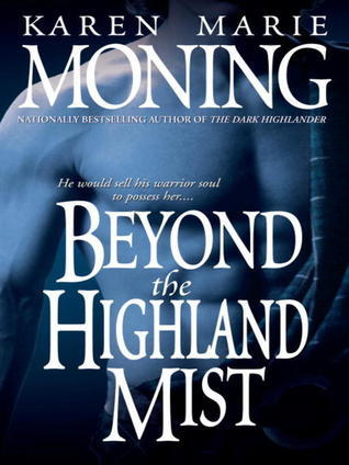 Review: Beyond the Highland Mist by Karen Marie Moning