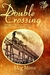 Double Crossing (Kindle Edition)