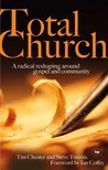 Total Church by Tim Chester