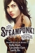 Steampunk! An Anthology Of Fantastically Rich And Strange Stories (Kindle Edition)