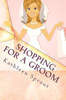 Shopping for a Groom