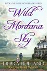Wild Montana Sky  (Montana Sky, 1)