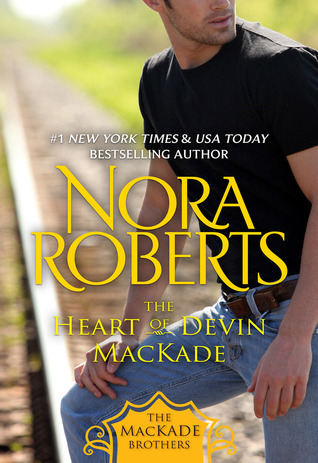 The Heart of Devin MacKade (The MacKade Brothers, #3)
