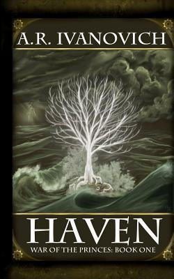 Haven (War of the Princes, #1)