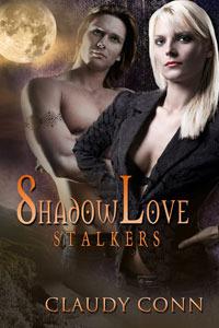 Shadow Love: Stalkers (Shadow Vampires, #1)