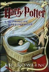 Harry Potter e il Principe Mezzosangue (Harry Potter, #6)