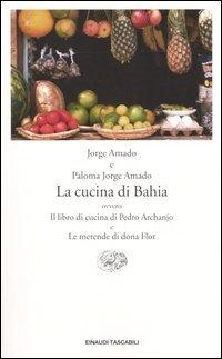 La cucina di Bahia, di Jorge Amado