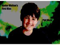 Xavier Walton's First Kiss by Phil Wohl
