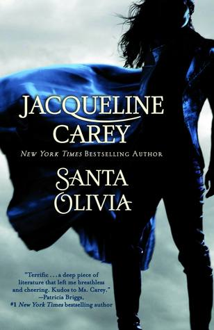 Santa Olivia (Santa Olivia, #1)  - Jacqueline Carey