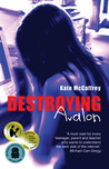 Destroying Avalon by Kate McCaffrey