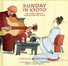 Sunday in Kyoto [With CD (Audio)] price comparison at Flipkart, Amazon, Crossword, Uread, Bookadda, Landmark, Homeshop18