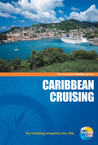 Traveller Guides Caribbean Cruising, 5th: Popular, compact guides for discovering the very best of country, regional and city destinations