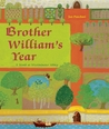 Brother William's Year: A Monk at Westminster Abbey