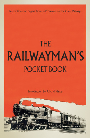 The Railwayman's Pocket Book by Richard Hardy
