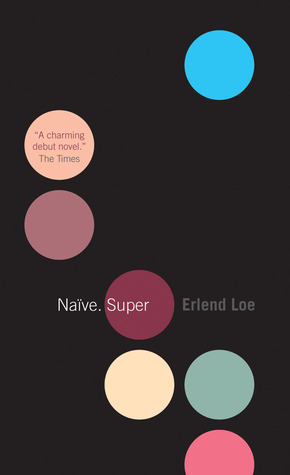 Erlend Loe - Naive. Super - The Wall