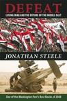 Defeat: Losing Iraq and the Future of the Middle East price comparison at Flipkart, Amazon, Crossword, Uread, Bookadda, Landmark, Homeshop18