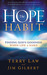The Hope Habit: How to Confidently Expect God's Goodness in Your Life