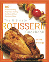 The Ultimate Rotisserie Cookbook: 300 Mouthwatering Recipes for Making the Most of Your Rotisserie Oven price comparison at Flipkart, Amazon, Crossword, Uread, Bookadda, Landmark, Homeshop18