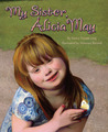 My Sister, Alicia May by Nancy Tupper Ling