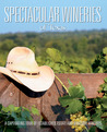 Spectacular Wineries of Texas: A Captivating Tour of Established, Estate, and Boutique Wineries price comparison at Flipkart, Amazon, Crossword, Uread, Bookadda, Landmark, Homeshop18
