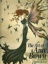 Art of Amy Brown Volume I by Amy Brown