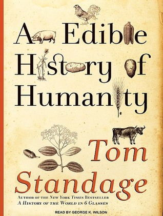 http://www.goodreads.com/book/show/7062700-an-edible-history-of-humanity